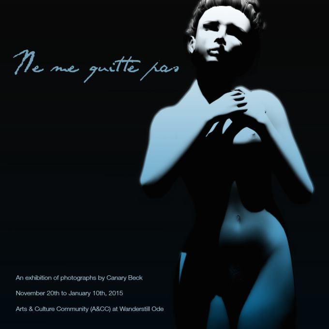 Ne Me Quitte Pas Exhibit Poster
