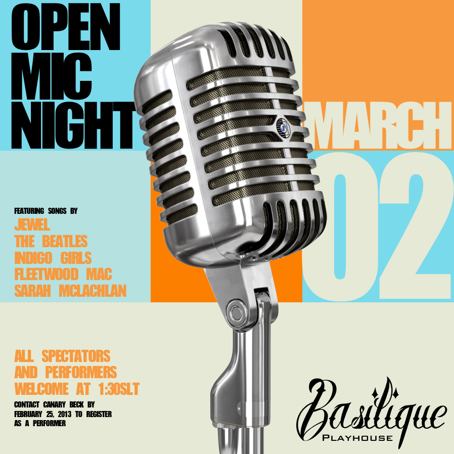 Open Mic Night - March 2, 2013 at 1:30 PM SLT - Click to make big!