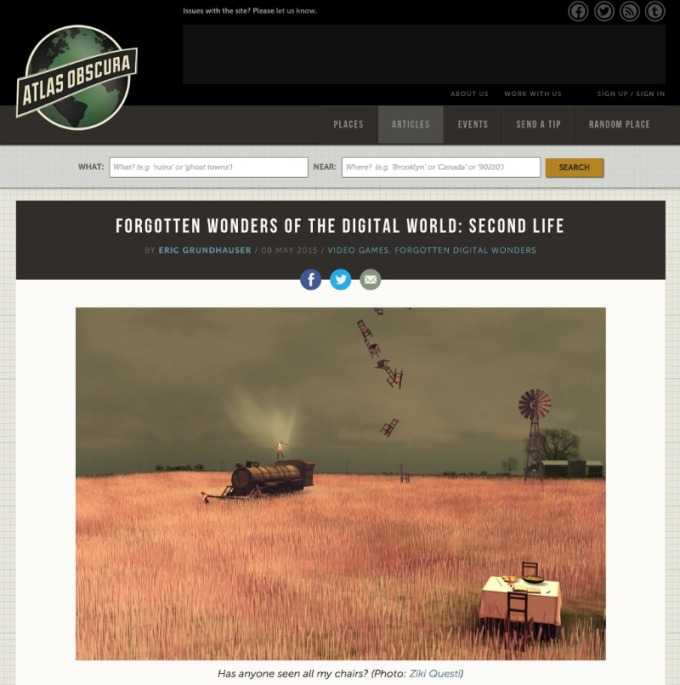 Atlas Obscura - Second Life article which was the subject of debate a couple of months back